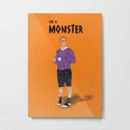 Arrested Development - Buster Bluth I'm A Monster Metal Print