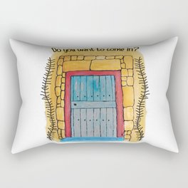 Do you want to come in? My door and my heart are open to you. Rectangular Pillow