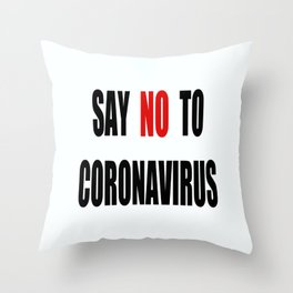 Say NO to Virus Throw Pillow