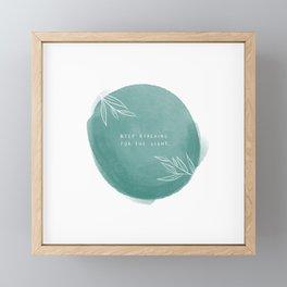 Keep reaching. Framed Mini Art Print