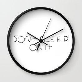 Dont Sleep Wall Clock