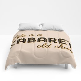 Life Is A Cabaret, Old Chum! Comforters