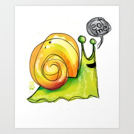 eat me escargot Art Print