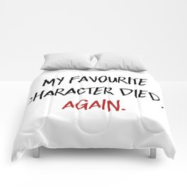 My Favourite Character Died. Again. (Red) Comforters