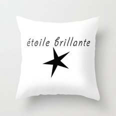 étoile brillante  - brilliant star  Throw Pillow