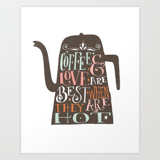 COFFE & LOVE Art Print