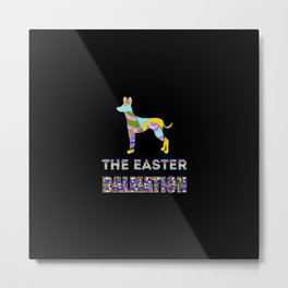 Dalmation gifts | Easter gifts | Easter decorations | Easter Bunny | Spring decor Metal Print