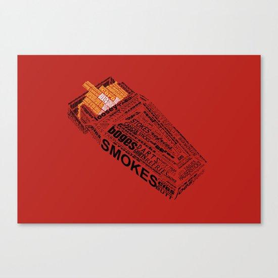 Cigarette? Canvas Print