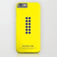 Madeline Slim Case iPhone 6s