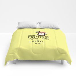 Real Pirates are born in APRIL T-Shirt Dlwys Comforters