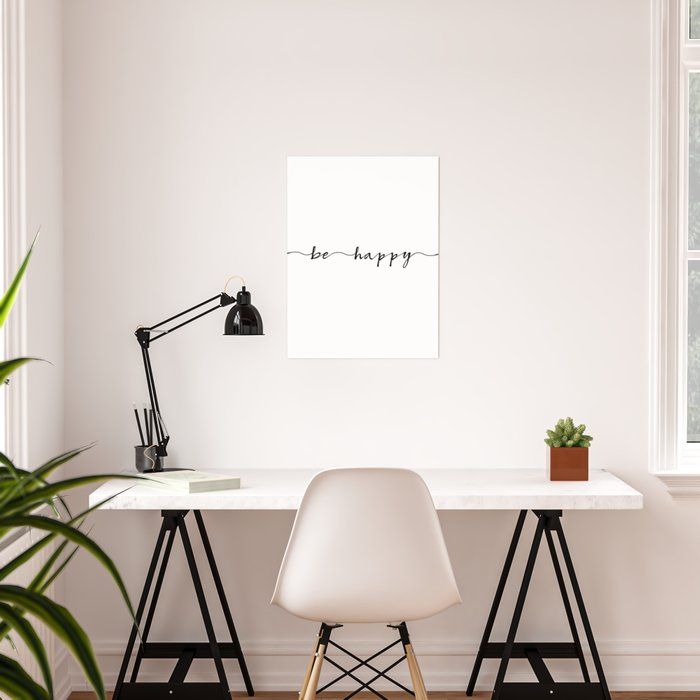 be happy, ink hand lettering Poster