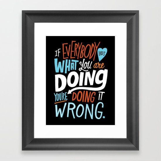 Doing it Wrong Framed Art Print