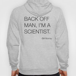 Ghostbusters Bill Murray Quote Hoody