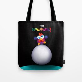 no hormone! Tote Bag