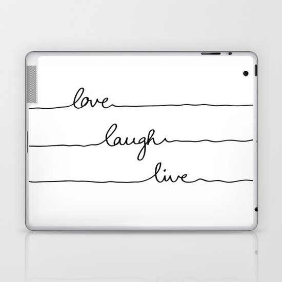 Love Laugh Live Laptop & iPad Skin