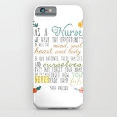 As a Nurse... iPhone 6 Slim Case