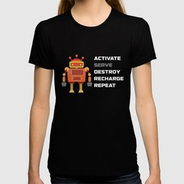 Active Serve Destroy Recharge Repeat T Shirt T-shirt