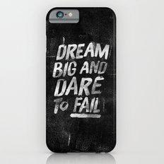 II. Dream big iPhone 6s Slim Case