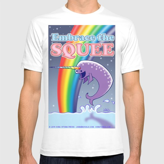 Embrace The Squee! T-shirt