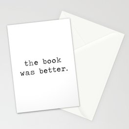 The Book Was Better Stationery Cards
