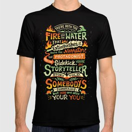 You are your you T-shirt