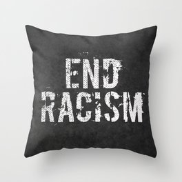 End racism, fight for your rights Throw Pillow