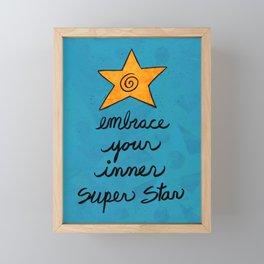 Embrace Your Inner Superstar Framed Mini Art Print