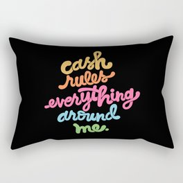 cash rules everything around me - color Rectangular Pillow