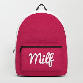 Milf Funny Quote Backpack