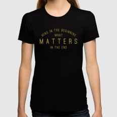 Mind What Matters LARGE Womens Fitted Tee Black