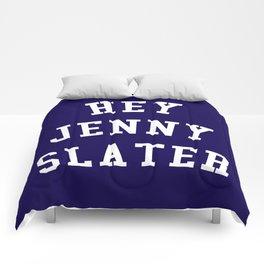Hey Jenny Slater (Grosse Pointe Blank) Comforters