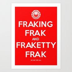 FRAK Art Print