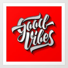 Good Vibes 2016 Art Print