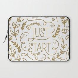 Just Start...A new beginning Laptop Sleeve