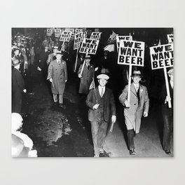 We Want Beer Prohibition Canvas Print