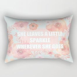 SHE LEAVES A LITTLE SPARKLE WHEREVER SHE GOES Rectangular Pillow