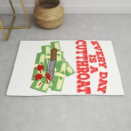 """""""Everyday Is A Cut Throat"""" tee design. Makes an awesome gift to your family and friends too!  Rug"""