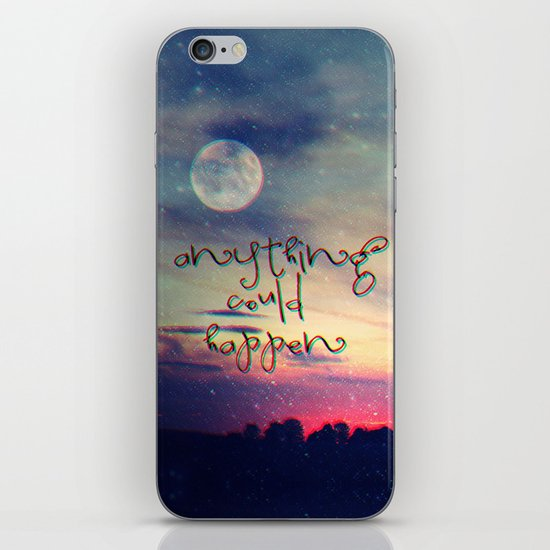Anything could happen iPhone & iPod Skin
