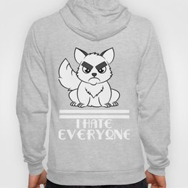 """I Hate Everyone Funny Cat"" tee for fur parents and pet lovers out there! Cutest gift ever!  Hoody"