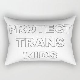Protect Trans Kids Rectangular Pillow