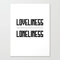 loveliness / loneliness Canvas Print