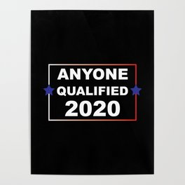ANYONE QUALIFIED 2020 Poster