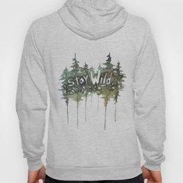 Stay Wild - pine tree stencil words art print Hoody