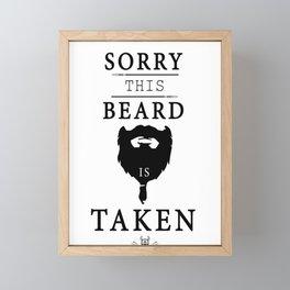 Sorry This Beard Is Taken Funny Graphic Men Women Framed Mini Art Print