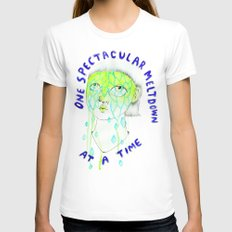 One spectacular meltdown at a time Womens Fitted Tee White MEDIUM