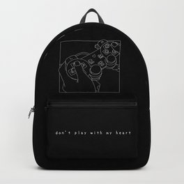 Don´t play with my heart III Backpack