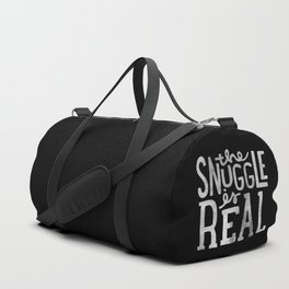 Snuggle is real - black Duffle Bag