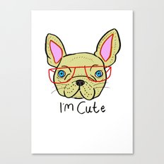I'm Cute French Bulldog Canvas Print