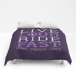 Live Loud, Ride Fast Comforters