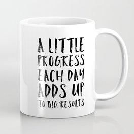 A Little Progress Motivational Quote Coffee Mug